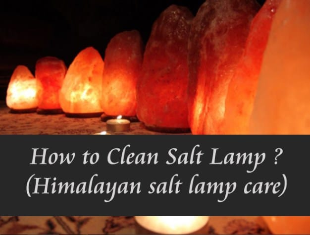 How to Clean Salt Lamp (Himalayan salt lamp care) | Himalayan Salt ...