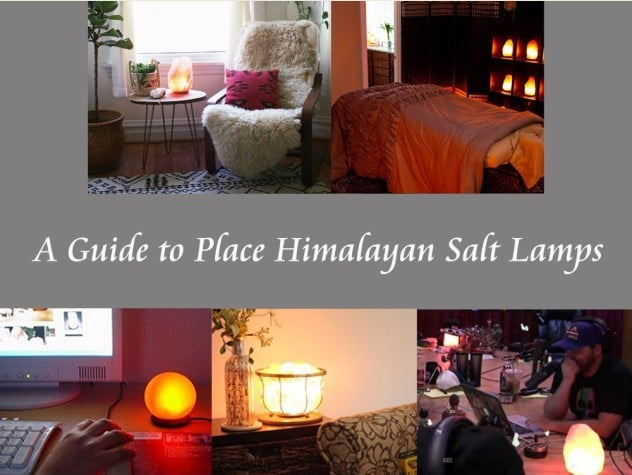 Guide to Place Himalayan Salt Lamps