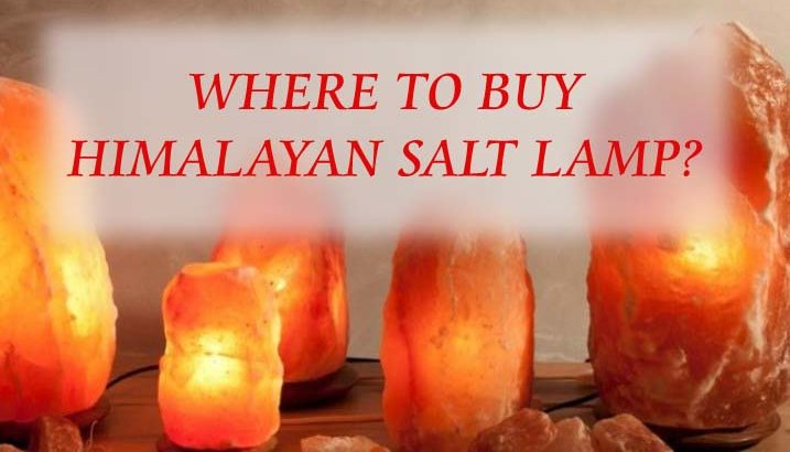 Where to buy Himalayan Salt Lamp