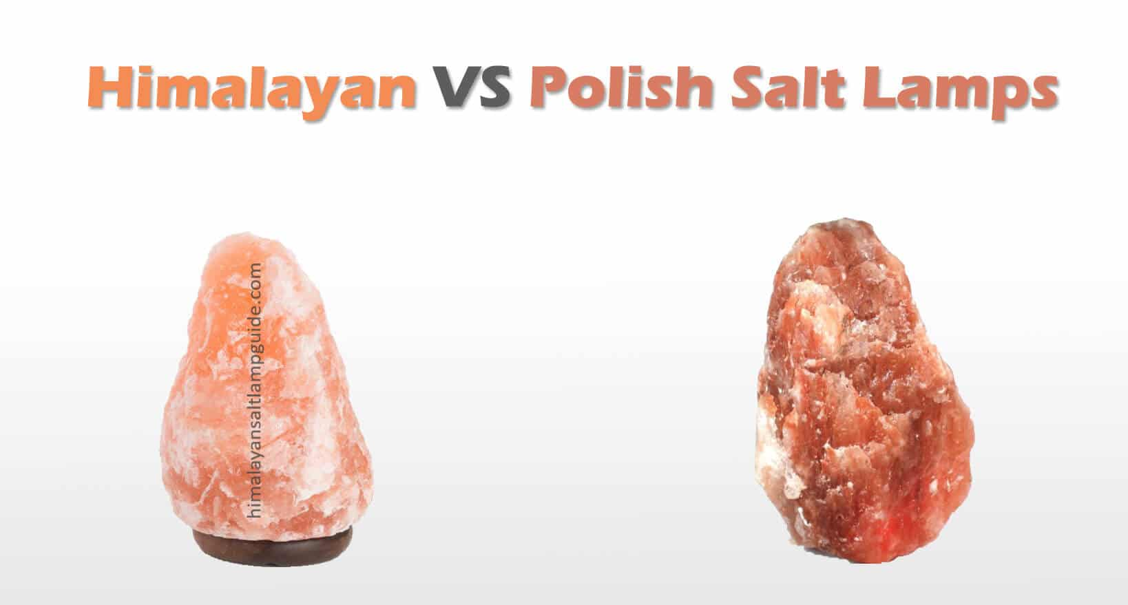 himalayan vs polish salt lamps