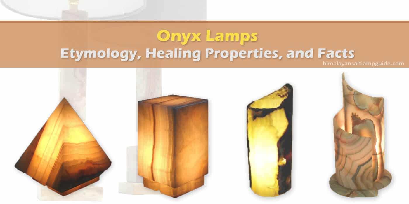 Onyx stone lamp benefits