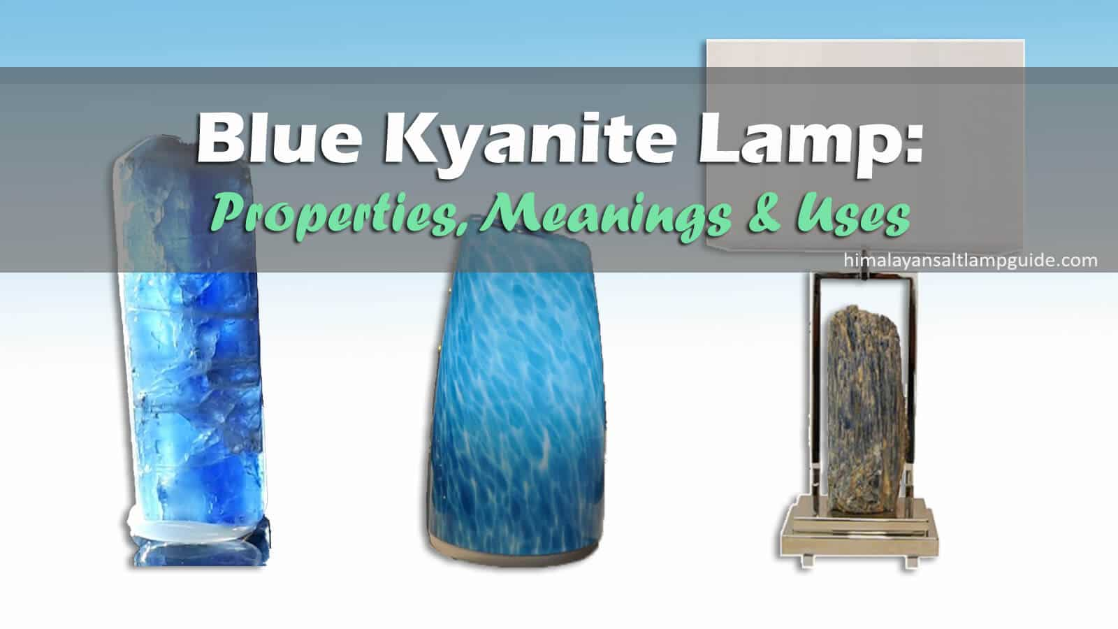 Blue Kyanite meaning and healing properties